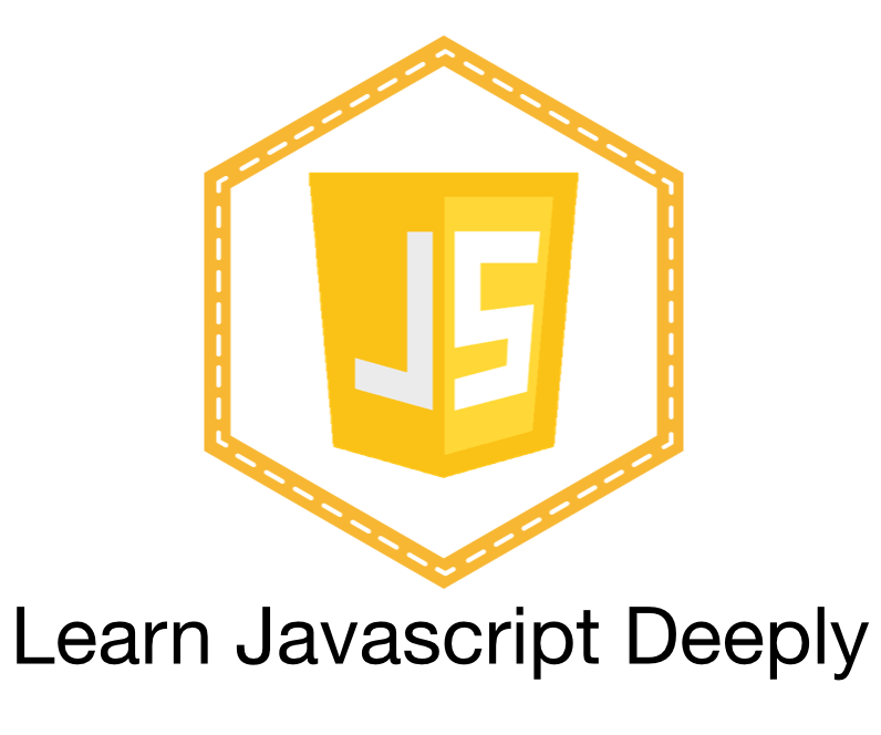 Learn Javascript Deeply by Zac Gordon